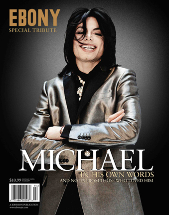 Ebony Special Tribute to Michael Jackson